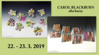 Carol Blackburn I.+II. 22. - 23. 3. 2019